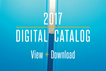2017 DIGITAL CATALOG VIEW + DOWNLOAD